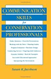 img - for Communication Skills for Conservation Professionals book / textbook / text book