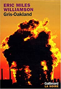 Gris-Oakland par Eric Miles Williamson