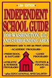 Independent School Guide for Washington, D.C. and Surrounding Area, 13th Edition