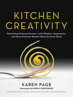 kitchen creativity unlocking culinary geniuswith wisdom inspiration and ideas from the