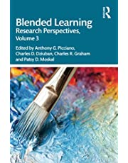 Blended Learning: Research Perspectives, Volume 3