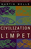 Civilization and the Limpet, Martin Wells, 0738200174