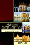1984 and the Crisis of Sikhism, Johan Rohi, 1844016390