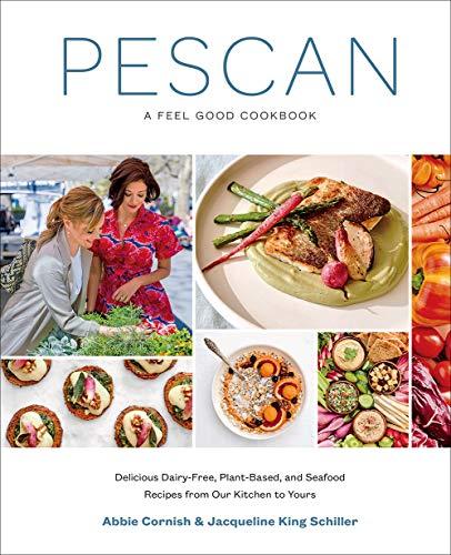Pescan: A Feel Good Cookbook - Cookbook Good