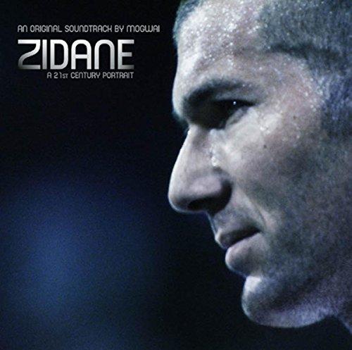 (Zidane, A 21st Century Portrait, An Original Soundtrack By Mogwai)