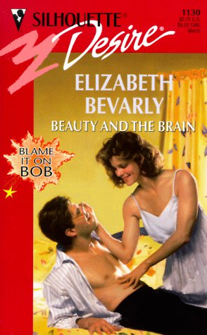 Beauty And The Brain (Blame It On Bob) (Desire #1130)