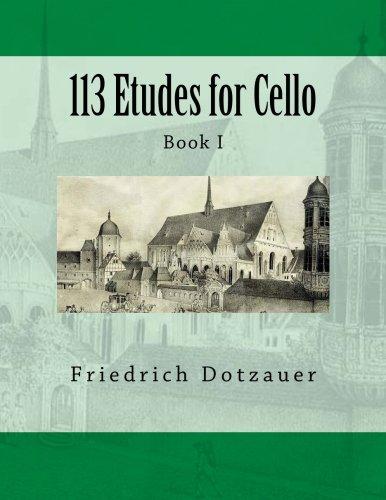 113 Etudes for Cello: Book I (Volume 1) (Etudes Book)