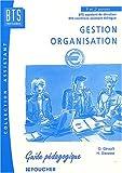 Gestion - Organisation : BTS (Guide pédagogique)