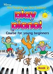 Play Piano! - Book 2