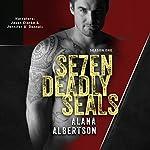 Se7en Deadly SEALs: Season 1 | Alana Albertson