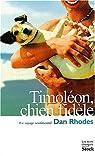 Timoléon, chien fidèle par Rhodes