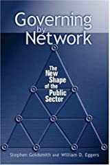 By Stephen Goldsmith - Governing By Network (6.1.2004)