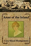 Anne of the island (Anne Shirley) (Volume 3)