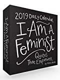 I Am a Feminist 2019 Daily Calendar: Quotes That Empower