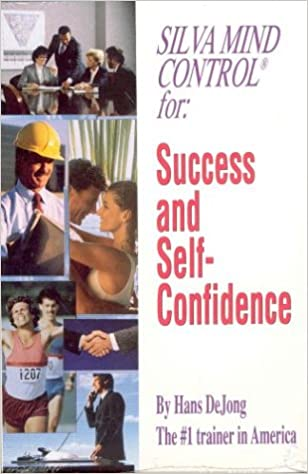 Hans DeJong - The Silva Method for Success and Self-Confidence