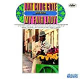 Nat King Cole Sings My Fair Lady by Nat King Cole (2008-02-19)