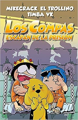 Los Compas escapan de la prisión (4You2): Amazon.es: Mikecrack El Trollino y Timba Vk: Libros