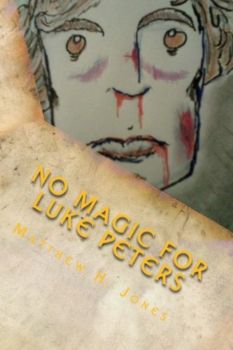 No Magic For Luke Peters: A Novel (The Luke Peters Series) pdf epub