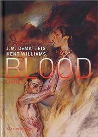 Blood : Tome 1 par J.M. DeMatteis