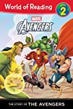 The Story of the Avengers (Level 2) (World of Reading)