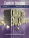 img - for Character Education: Grades K-6 Year 1 book / textbook / text book