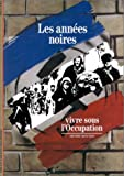 img - for Les Annees Noires (The Dark Years) book / textbook / text book