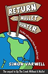 The Return of the Mullet Hunter (The Mullet Adventures Book 2)