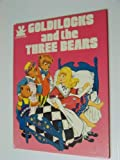 Goldilocks and Three Bears Storytime Book, Bookthrift, 0896731529