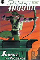 Green Arrow: The Sounds of Violence (Vol. 2)