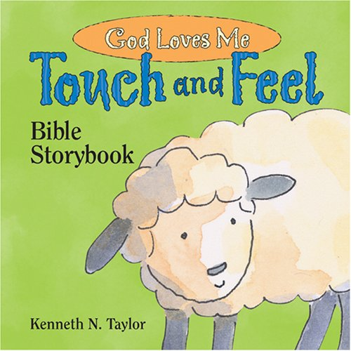 God Loves Me: Touch and Feel Bible Storybook (Interactive Board Books)
