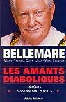 Les Amants diaboliques : 55 récits passionnément mortels par Bellemare