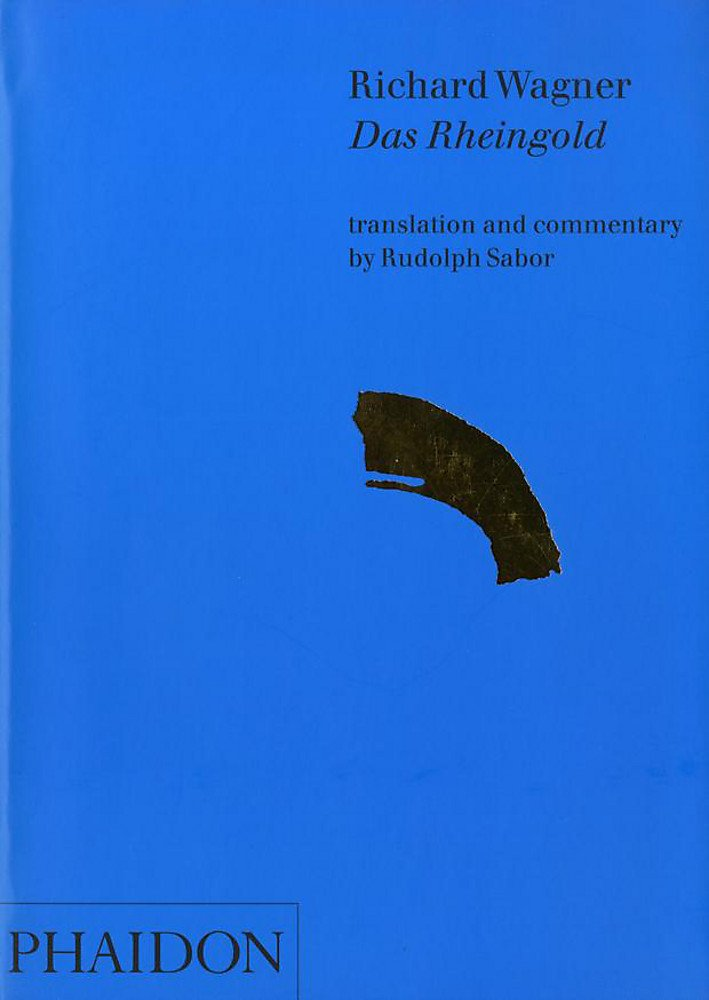Das Rheingold. Ediz. illustrata (Inglese) Copertina flessibile – 31 gen 2002 Rudolph Sabor Phaidon 0714836516 19th century