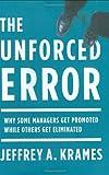 The Unforced Error, Jeffrey A. Krames, 1591842832