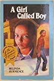 img - for A Girl Called Boy (the Literature Experience 1991 Ser. ) book / textbook / text book