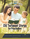 img - for Family Nights Tool Chest: Old Testament Stories for Preschoolers book / textbook / text book