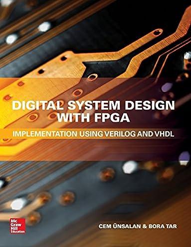 digital system design with fpga implementation using verilog and