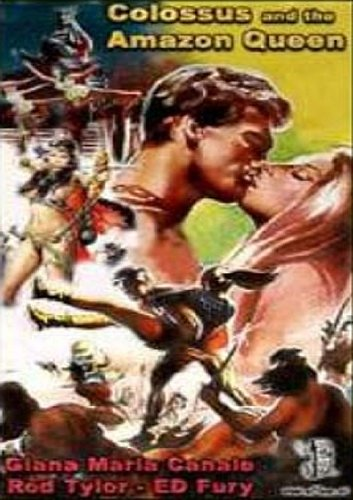 Colossus And The Amazon Queen (DVD) Action (1960) 90 Minutes ~ Starring: Rod Taylor, Ed Fury, Dorian Gray, Gianna Maria Canale ~ Directed By: Vittorio Sala (Colossus And The Amazon Queen compare prices)
