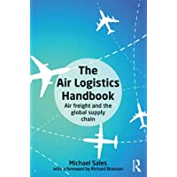 The Air Logistics Handbook: Air freight and the global supply chain