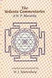 The Vedanta Commentaries of H. P. Blavatsky, Dara Eklund, 0913004758
