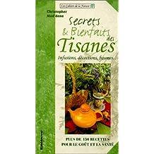 Secrets et bienfaits des tisanes