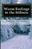 Warm Feelings in the Stilness, Eduardo Miranda, 1497304377