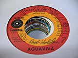 AGUAVIVA 45 RPM Let us Sing / Andalusian Poets