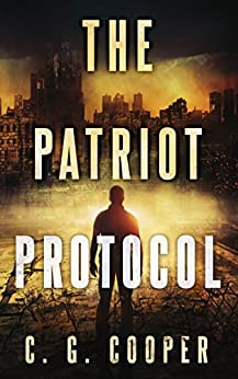 The Patriot Protocol by [Cooper, C. G.]