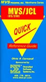 OS/390 MVS JCL Quick Reference Guide, Carmandi, Olivia R., 1892559005