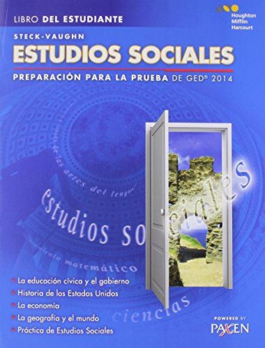 Steck-Vaughn GED: Test Prep 2014 GED Social Studies Spanish Student Edition 2014 (Spanish Edition)