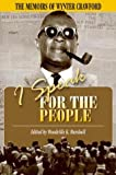 I Speak for the People, Wynter Crawford and Woodville K. Marshall, 9766371261