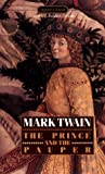 The Prince and the Pauper, Mark Twain, 0451521935