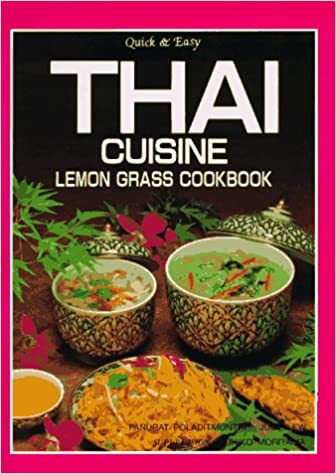 Quick easy thai cuisine lemon grass cookbook panurat quick easy thai cuisine lemon grass cookbook panurat poladitmontri judy lew george nakaue 9784915249907 amazon books forumfinder Gallery