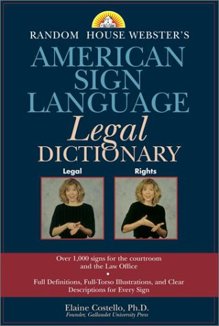 Random House Webster's American Sign Language Legal Dictionary by Random House Reference