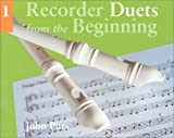 img - for Recorder Duets from the Beginning - Book 1 book / textbook / text book